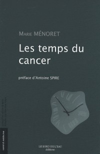 Les temps du cancer