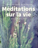 Méditations sur la vie