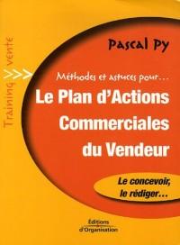 Le plan d'actions commerciales du vendeur
