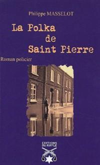 La Polka de Saint-Pierre