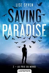 Saving Paradise, T2 : Au prix du monde