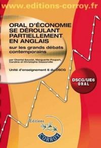 Oral d'économie se déroulant partiellement en anglais sur les grands débats contemporains UE 6 du DSCG (1Cédérom)