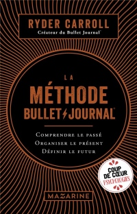 La Methode du Bullet Journal