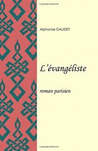 L'Évangéliste: roman parisien
