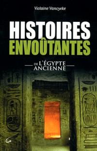 Histoires Envoutantes de l'Egypte Ancienne