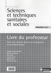 Sciences et techniques sanitaires et sociales 1e ST2S : Livre du professeur