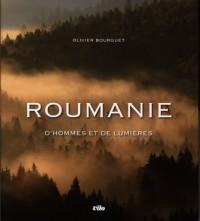 Roumanie : D'hommes et de lumières