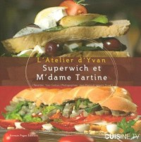 Superwich et M'dame Tartine