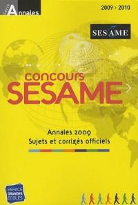 Annales Sésame Concours 2009 : Sujets et corrigés officiels