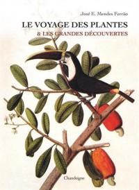 Le Voyage des plantes et les grandes découvertes
