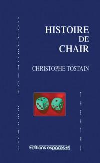 Histoire de Chair