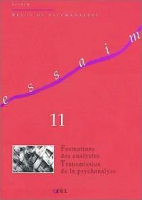 Essaim, numéro 11 : Formations des analystes, transmission de la psychanalyse