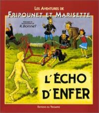 Fripounet et Marisette A03 - l Echo d Enfer