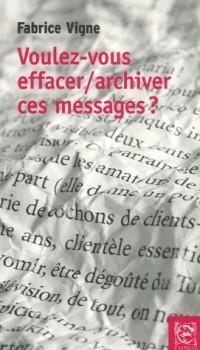 Voulez-vous effacer/archiver ces messages ?