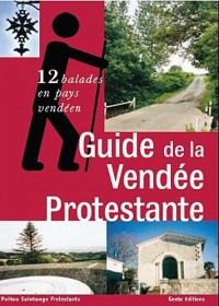Guide de la vendée protestante