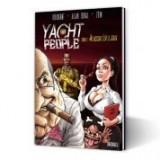 Yacht People. Tome 2: Au dessus c'est le soleil