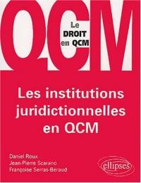Les institutions juridictionnelles en QCM