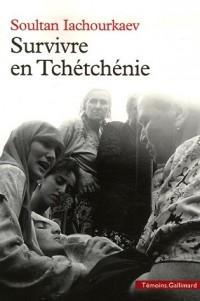 Survivre en Tchétchénie