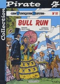 BD Pirate : Les Tuniques bleues, tome 27 : Bull run