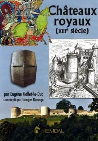 Châteaux royaux (XIIIe siècle)