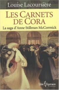 Les Carnets de Cora la Saga d Anne Stillman Mccormick