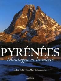 Pyrénées : Montagne et lumières