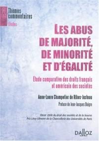 Les abus de majorité, de minorité et d'égalité : Etude comparative des droits français et nord-américain des sociétés