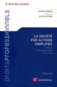 La société par actions simplifiée : Création, fonctionnement, évolution