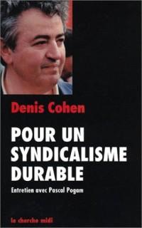 Pour un syndicalisme durable : Entretien avec Pascal Pogam