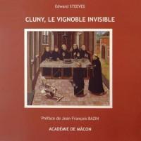 Cluny, le vignoble invisible