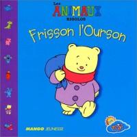 Frisson l'ourson