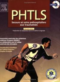 PHTLS : Secours et soins préhospitaliers aux traumatisés (1DVD)