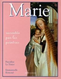 Marie : Racontée par les peintres