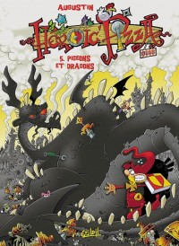 Heroic Pizza, Tome 5 : Pigeons et Dragons