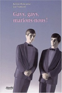 Gays gays : Marions-nous