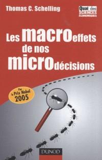 Les macroeffets de nos microdécisions