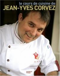 Le cours de cuisine de Jean-Yves Corvez