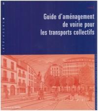 Guide d'aménagement de voirie pour les transports collectifs