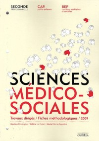 Sciences médico-sociales secondes professionnelle, Cap petite enfance, Bep carrière sanitaires et sociales