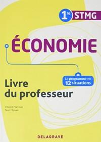 Economie 1re STMG : Livre du professeur