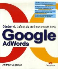 Générer du trafic et du profit sur son site avec Google AdWords