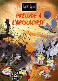 Prélude à l'Apocalypse: Lux Quest tome 3