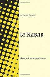 Le Nabab: Roman de mœurs parisiennes