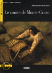 Le comte de Monte-Cristo : Niveau trois B1 (1CD audio)