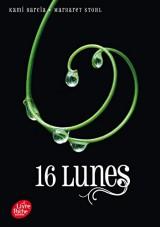 Saga Sublimes créatures - Tome 1 - 16 Lunes [Poche]