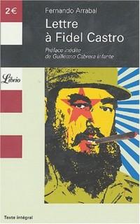 Lettre à Fidel Castro