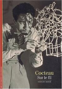 Cocteau : Sur le fil