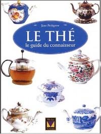 Le thé : Le guide du connaisseur