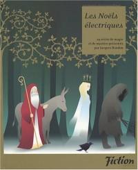 Fiction, N° Spécial : Les Noëls électriques