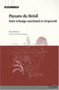 Paysans du Brésil : Entre échange marchand et réciprocité